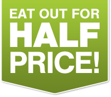 Eat out for half price!